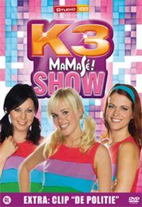 Cover K3 - MaMaSé! Show [DVD]